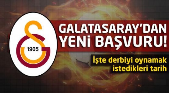Galatasaray'dan yeni başvuru!