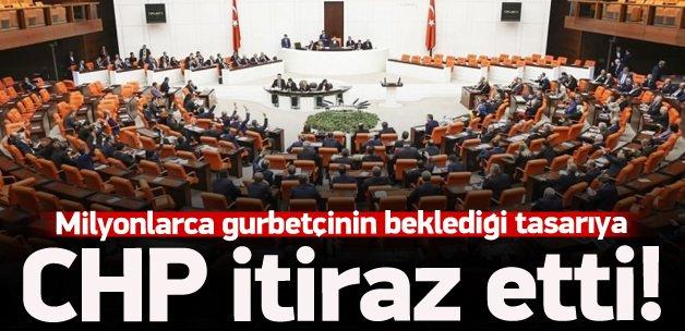 Gurbetçi istedi, CHP itiraz ediyor