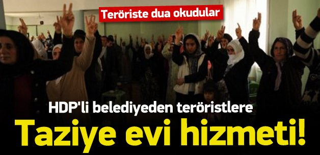 HDP'li belediyeden teröriste taziye evi