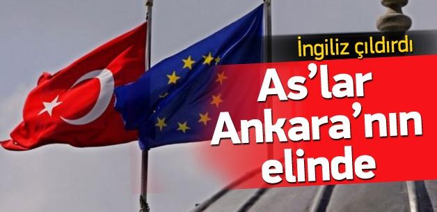 İngiliz rahatsız: As'lar Ankara'nın elinde
