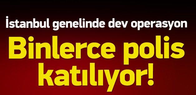 İstanbul büyük 'Huzur 34' operasyonu