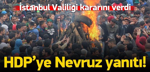İstanbul Valiliği nevruz kararını verdi!