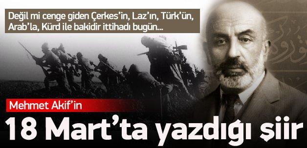 M. Akif'in 1915'te bugün yazdığı Çanakkale şiiri!