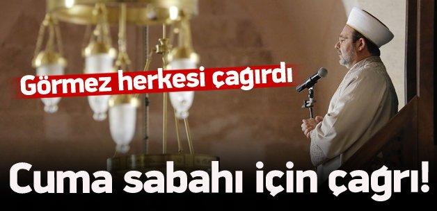 Mehmet Görmez herkesi çağırdı