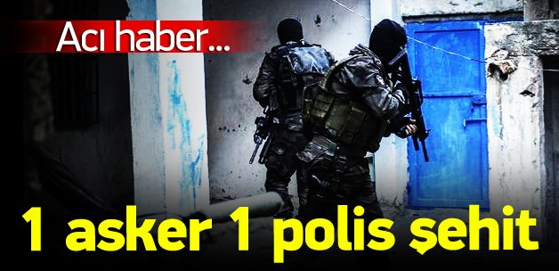 Nusaybin'den acı haber: 1 asker 1 polis şehit