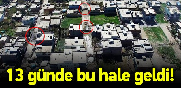 PKK'lılar ilçeyi bu hale getirdi!