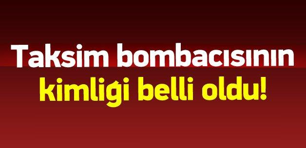 Taksim canlı bombacısının kimliği kesinleşti