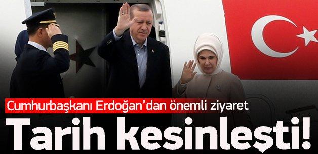 Tarih kesinleşti! Erdoğan'dan önemli ziyaret