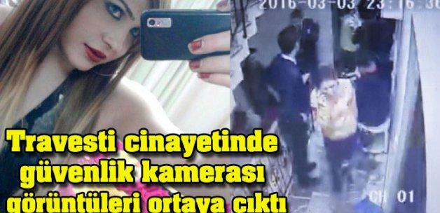 Travesti cinayetinde güvenlik kamerası görüntüleri ortaya çıktı