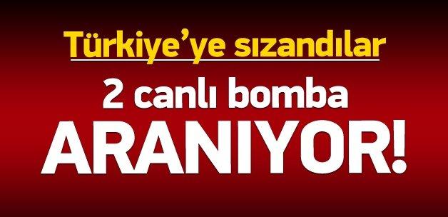 Türkiye'de 2 canlı bomba alarmı!
