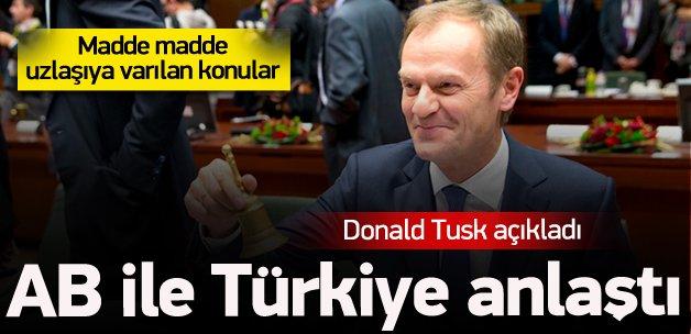 Tusk: Türkiye ile anlaşmaya vardık