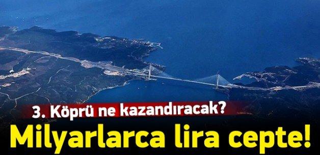 Üçüncü köprü ekonomiye ne kazandıracak?