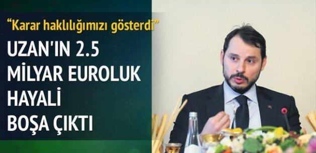 2.5 milyar euroluk tahkimi kazandık