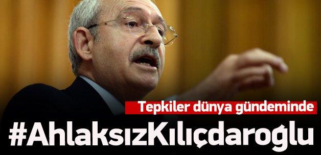 #AhlaksızKılıçdaroğlu dünya gündeminde