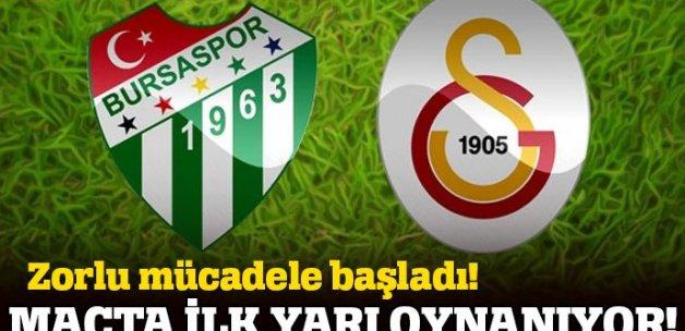 Bursaspor Galatasaray CANLI maç skoru kaç kaç
