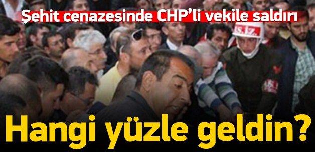 CHP'li vekil, şehit cenazesinde saldırıya uğradı