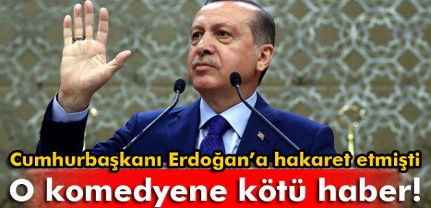 Cumhurbaşkanı Erdoğan'a hakaret eden komedyene suç duyurusu
