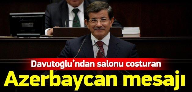 Davutoğlu'ndan salonu coşturan Azerbaycan mesajı