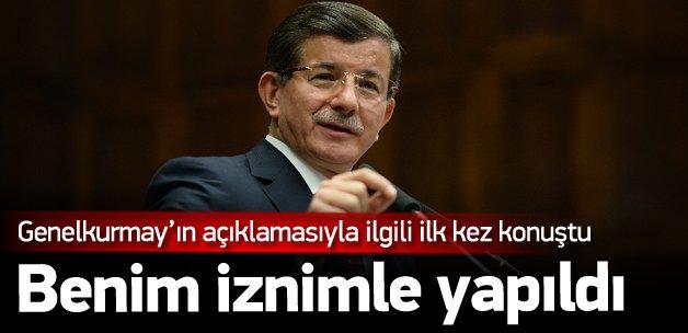Davutoğlu'ndan TSK açıklaması: İznimle yapıldı