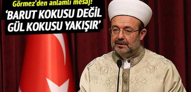 Diyanet İşleri Başkanı Görmez'den Diyarbakır'da önemli mesajlar