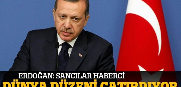 Erdoğan: Dünya düzeni artık çatırdıyor