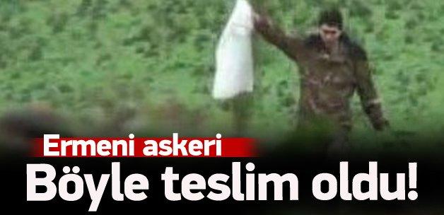 Ermeni askeri fanilasını bayrak yapıp teslim oldu