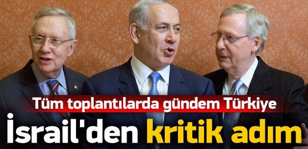 İsrail'de tüm toplantıların gündemi Türkiye