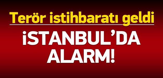 İstanbul'da terör alarmı verildi!
