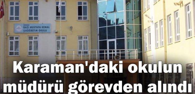 Karaman'daki okulun müdürü görevden alındı