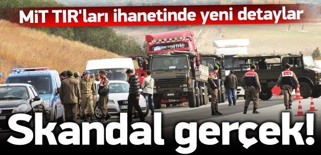MİT TIR'ları ihaneti ile ilgili skandal detay