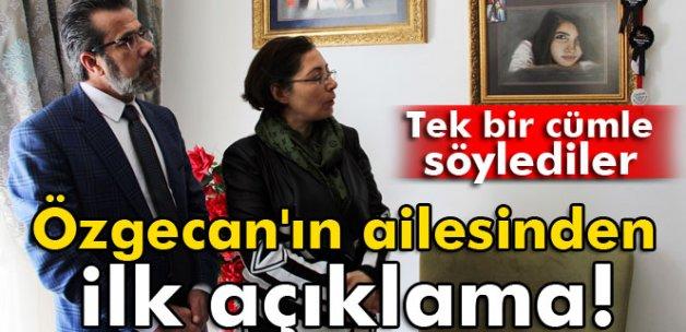 Özgecan'ın ailesinden ilk açıklama!