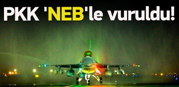 PKK hedefleri 'NEB'le vuruldu