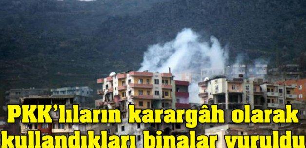 PKK'lıların karargâh olarak kullandıkları binalar vuruldu