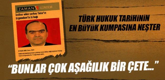 Türk hukuk tarihinin en büyük kumpasına neşter