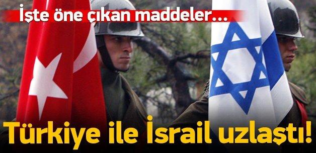 Türkiye ile İsrail arasında uzlaşı