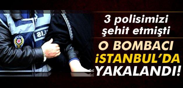 3 polisi şehit eden bombacı İstanbul'da yakalandı