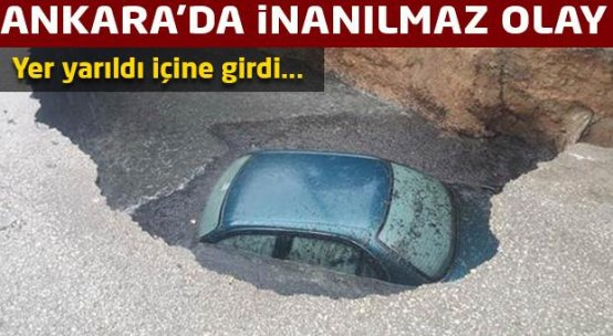 Ankara'da otomobil çöken yoldaki çukura düştü
