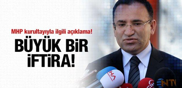 Bozdağ'dan MHP kurultayı krizi açıklaması! Büyük bir iftira