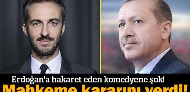 Cumhurbaşkanı Erdoğan'a hakaret eden komedyene şok