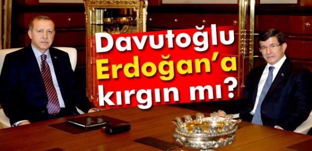 Davutoğlu, Erdoğan'a kırgın mı?