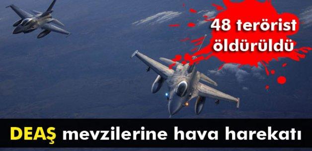 DEAŞ mevzilerine hava harekatı: 48 terörist öldürüldü