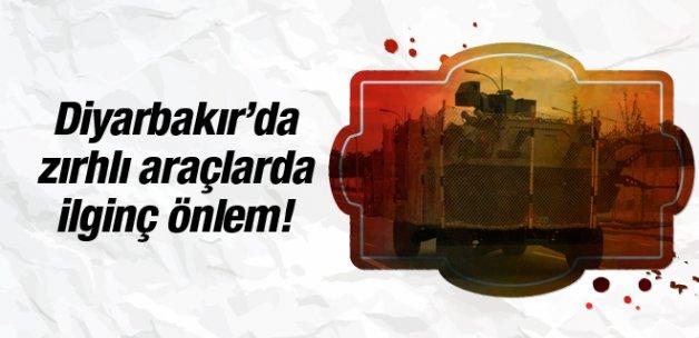 Diyarbakır'da zırhlı araçlarda ilginç önlem!