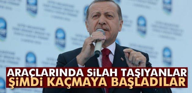 Erdoğan: 'Araçlarında silah taşıyanlar şimdi kaçmaya başladılar'
