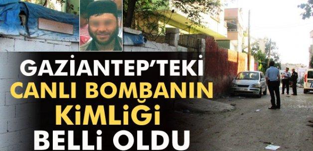 Gaziantep'teki canlı bombanın kimliği belirlendi