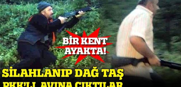 Giresun halkı, silahlanıp dağ taş PKK'lı aradı