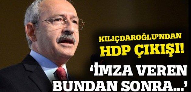 Kılıçdaroğlu: HDP için imza vereni partiden atarım