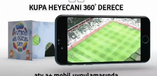 Kupa finali sanal gerçeklik gözlüğüyle izlenecek!