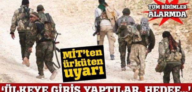 """MİT uyardı: """"10 terörist Türkiye'ye giriş yaptı; hedef Ankara"""""""