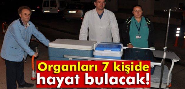 Organları 7 kişide hayat bulacak