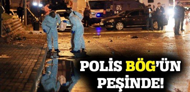 Polis BÖG'ün peşinde!